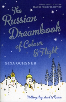 The Russian Dreambook of Colour and Flight, Paperback Book