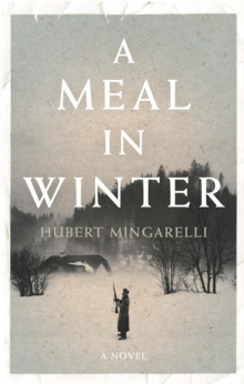 A Meal in Winter, Hardback Book