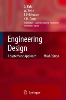 Engineering Design : A Systematic Approach, Hardback Book