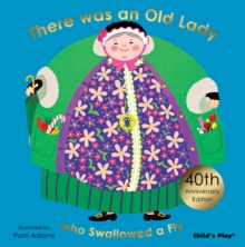 There Was an Old Lady Who Swallowed a Fly : Special 40th Anniversary Edition, Hardback Book