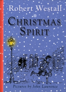 Christmas Spirit : Two Stories by Robert Westall, Paperback Book