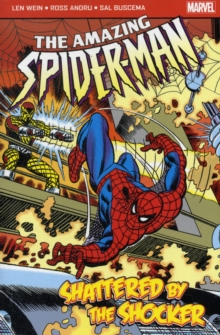 The Amazing Spider-Man : Shattered by the Shocker, Paperback Book