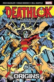 Deathlok the Demolisher: Origins, Paperback Book