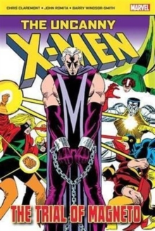 The Uncanny X-Men: the Trial of Magneto, Paperback Book