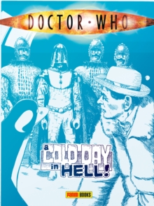 Doctor Who : A Cold Day in Hell, Paperback Book