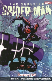 Superior Spider-man Vol. 4: Necessary Evil, Paperback Book