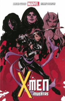 X-men Volume 2: Muertas, Paperback Book