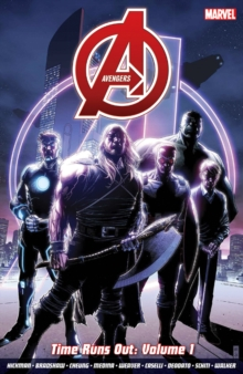 Avengers: Time Runs Out Vol. 1, Paperback Book