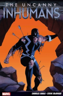 Uncanny Inhumans Vol. 1, Paperback Book