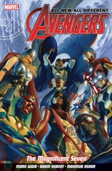 All-new All-different Avengers Volume 1: The Magnificent Seven, Paperback Book