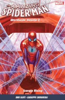 Amazing Spider-Man: Worldwide Vol. 2 : Scorpio Rising, Paperback Book