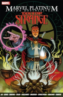 Marvel Platinum: the Definitive Doctor Strange, Paperback Book