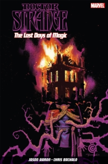 Doctor Strange Vol. 2: The Last Days of Magic, Paperback Book