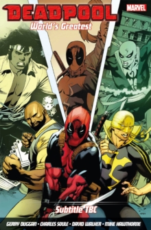 Deadpool: World's Greatest Vol. 4: Temporary Insanitation, Paperback Book