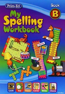 My Spelling Workbook : Book B, Paperback Book