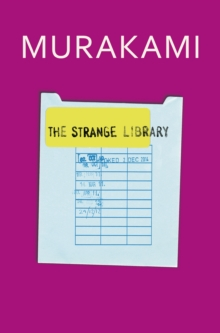The Strange Library, Hardback Book