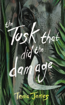 The Tusk That Did the Damage, Hardback Book
