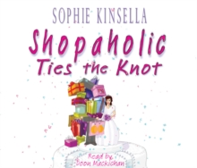 Shopaholic Ties the Knot, CD-Audio Book
