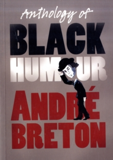 Anthology of Black Humour, Paperback Book