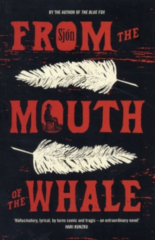 From the Mouth of the Whale, Paperback Book