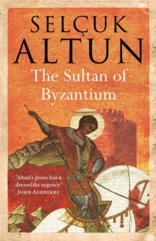 The Sultan of Byzantium, Paperback Book