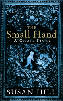 The Small Hand, Hardback Book
