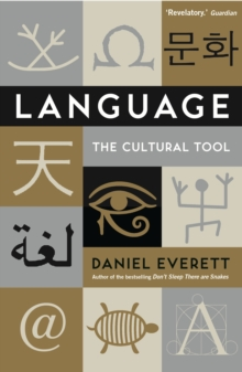 Language : The Cultural Tool, Paperback Book