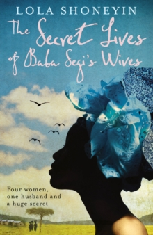 The Secret Lives of Baba Segi's Wives, Paperback Book