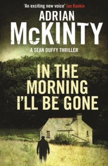 In the Morning I'll be Gone, Paperback Book