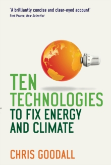 Ten Technologies to Fix Energy and Climate, Paperback Book
