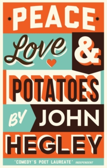 Peace, Love & Potatoes, Hardback Book