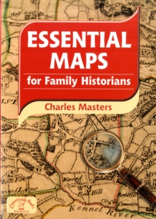 Essential Maps for Family Historians, Paperback Book