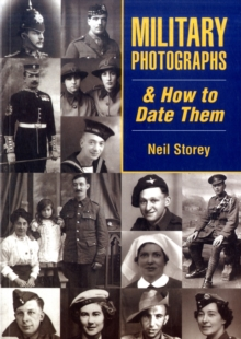 Military Photographs and How to Date Them, Paperback Book