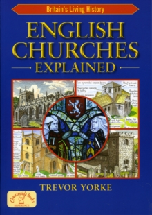 English Churches Explained, Paperback Book