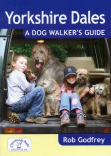 Yorkshire Dales: A Dog Walker's Guide, Paperback Book