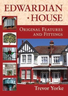 Edwardian House : Original Features and Fittings, Paperback Book