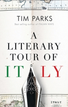 A Literary Tour of Italy, Paperback Book