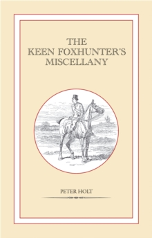 The Keen Foxhunter's Miscellany, Hardback Book