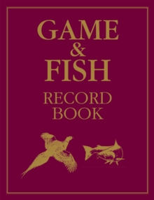 Game and Fish Record Book, Hardback Book