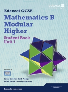 GCSE Mathematics Edexcel 2010: Specification B Higher Unit 1 Student Book, Mixed media product Book