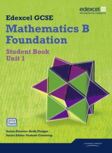 GCSE Mathematics Edexcel 2010: Specification B Foundation Unit 1 Student Book, Mixed media product Book