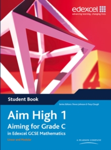 Aim High : Aiming for Grade C in Edexcel GCSE Mathematics Student Book Book 1, Paperback Book