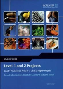Level 1 and 2 Projects Student Guide : Level 1 Foundation Project : Level 2 Higher Project, Paperback Book