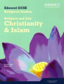 Edexcel GCSE Religious Studies : Religion and Life - Christianity & Islam  Unit 1A, Paperback Book