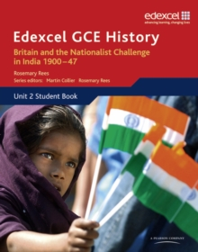 Edexcel GCE History AS Unit 2 D2 Britain and the Nationalist Challenge in India 1900-47 : Unit 2, Paperback Book