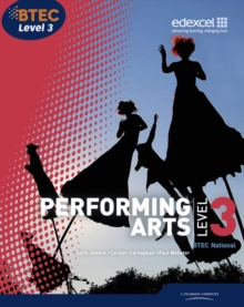 BTEC : National Performing Arts Student Book Level 3, Paperback Book
