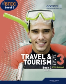 BTEC Level 3 National Travel and Tourism : Student Book  2, Paperback Book