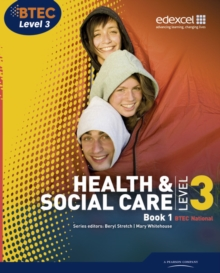 BTEC Level 3 National Health and Social Care: Student Book 1, Paperback Book