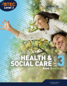 BTEC Level 3 National Health and Social Care : Book  2, Paperback Book