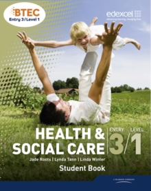 BTEC Entry 3/Level 1 Health and Social Care Student Book, Paperback Book